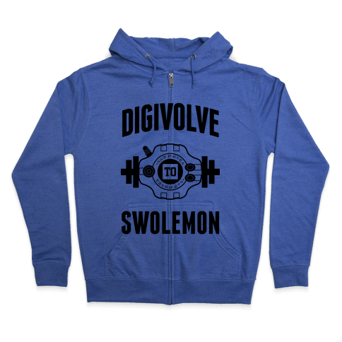 Digivolve to Swolemon! Zip Hoodie