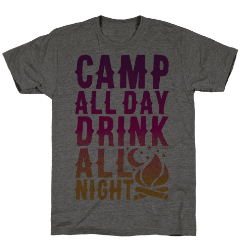 Camp All Day Drink All Night
