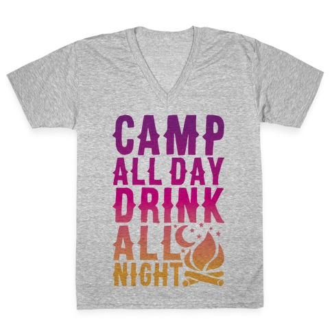 Camp All Day Drink All Night V-Neck Tee Shirt