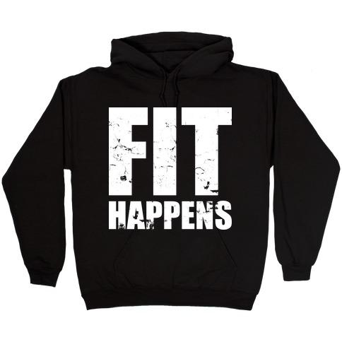 Fit Happens Hooded Sweatshirt