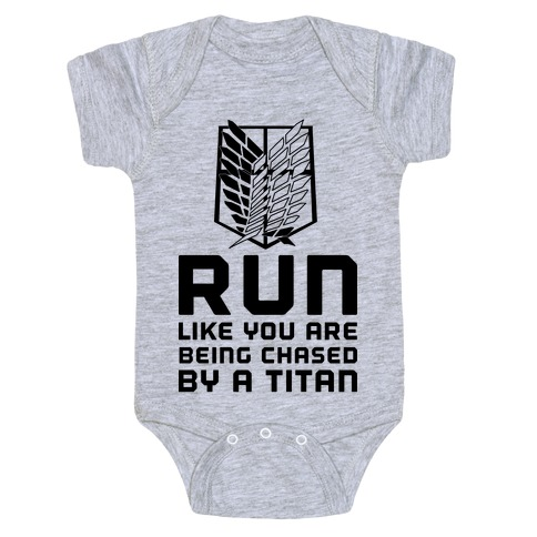Run Like You Are Being Chased By A Titan Baby Onesy