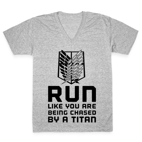 Run Like You Are Being Chased By A Titan V-Neck Tee Shirt