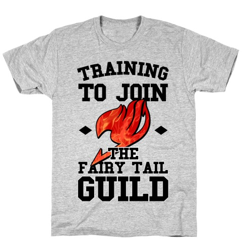 Training to Join the Fairy Tail Guild T-Shirt