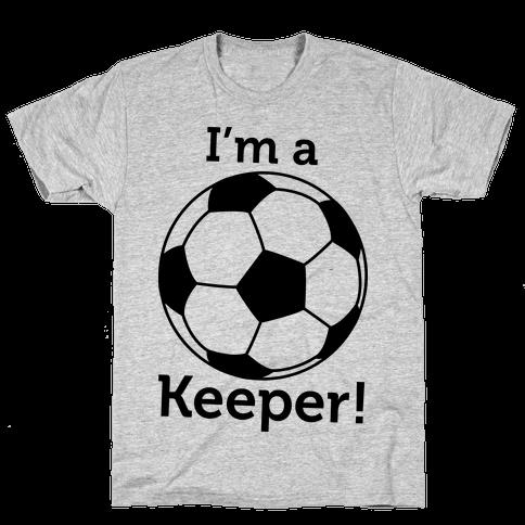 I'm a Keeper Mens T-Shirt