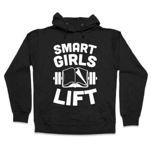 Smart Girls Lift Hooded Sweatshirt