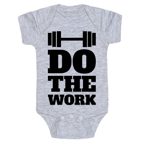 Do The Work Baby Onesy