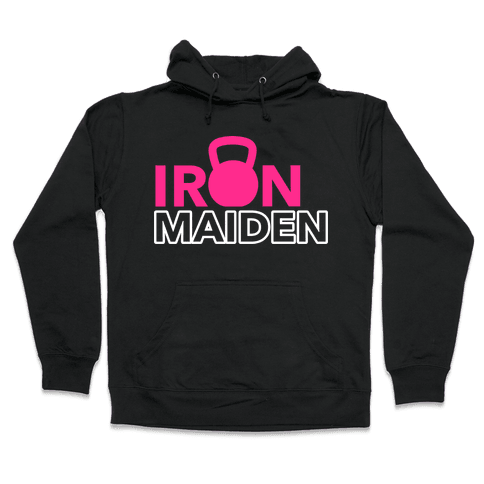 Iron Maiden (Kettlebell) Hooded Sweatshirt
