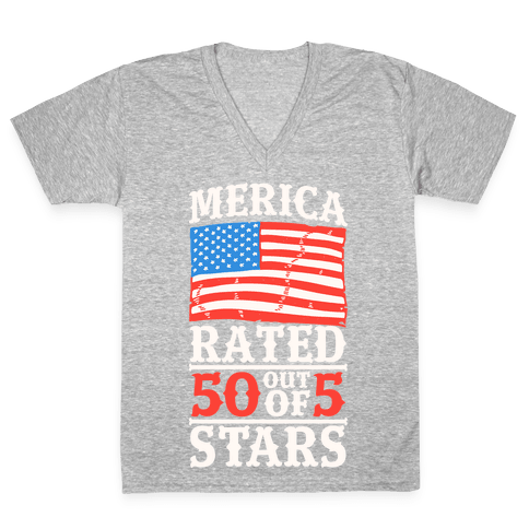 Merica: Rated 50 Out of 5 Stars V-Neck Tee Shirt