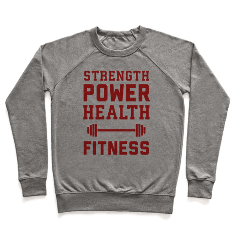 Strength, Power, Health - Fitness Pullover