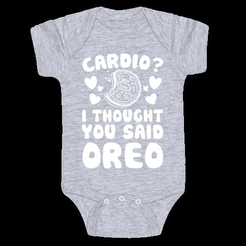 Cardio? I Thought You Said Oreo Baby One-Piece