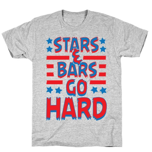 Stars and Bars Go Hard T-Shirt