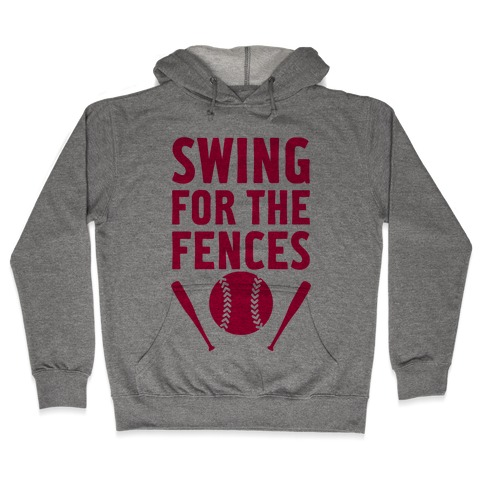 Swing For The Fences Hooded Sweatshirt