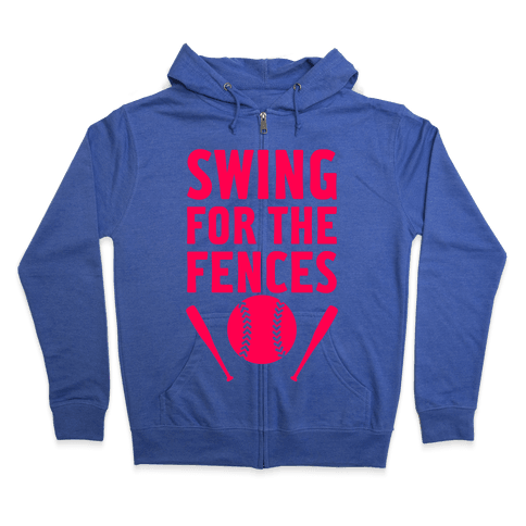 Swing For The Fences Zip Hoodie
