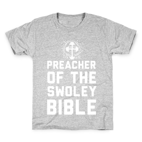 Preacher of the Swoley Bible Kids T-Shirt