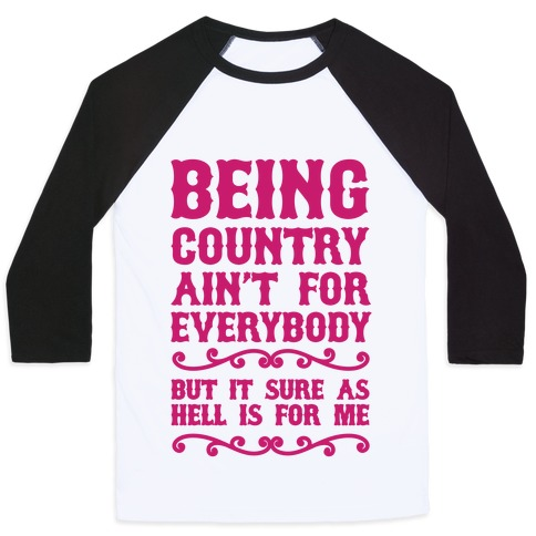 Being Country Baseball Tee