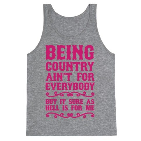 Being Country Tank Top