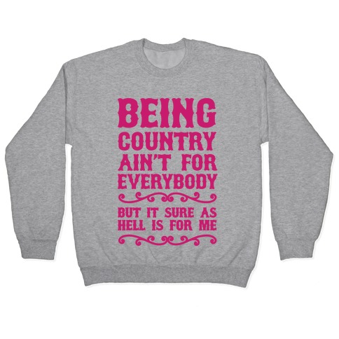 Being Country Pullover
