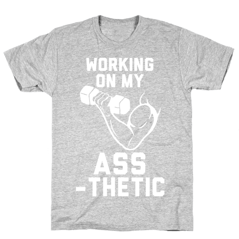 Working On My Assthetic Mens T-Shirt