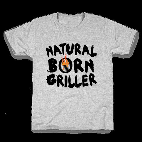 Natural Born Griller Kids T-Shirt