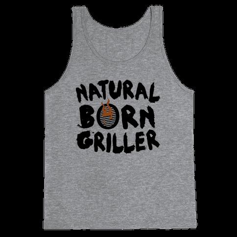 Natural Born Griller Tank Top