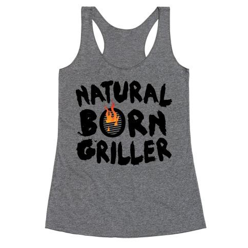 Natural Born Griller Racerback Tank Top