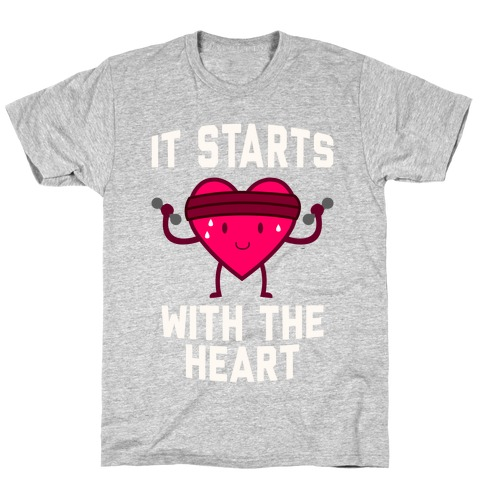 It Starts With The Heart Mens T-Shirt