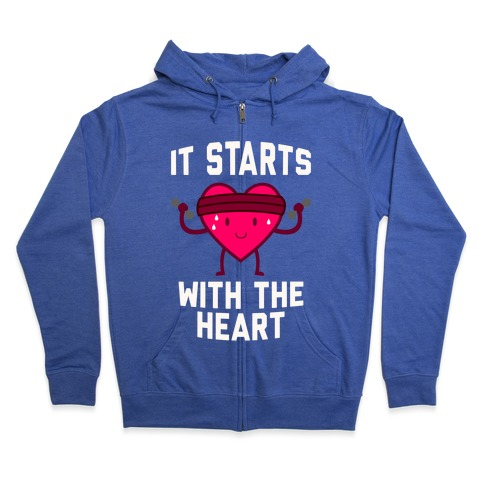 It Starts With The Heart Zip Hoodie