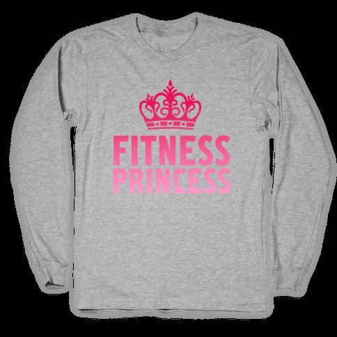 Fitness Princess Long Sleeve T-Shirt