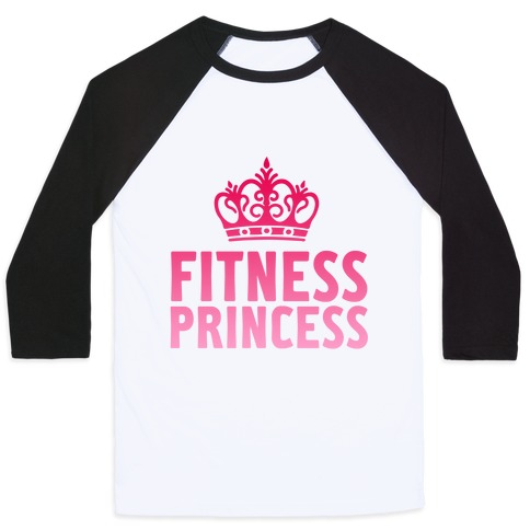 Fitness Princess Baseball Tee
