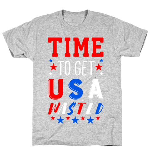 Time to Get USA Wasted Mens T-Shirt