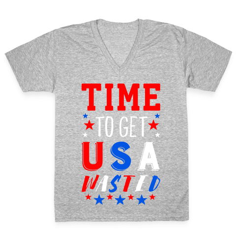 Time to Get USA Wasted V-Neck Tee Shirt