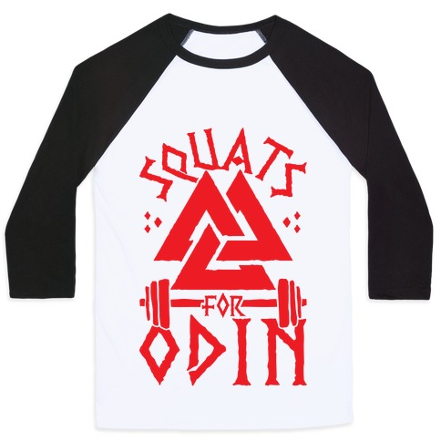 Squats For Odin Baseball Tee