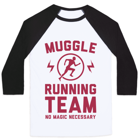 Muggle Running Team - No Magic Necessary Baseball Tee