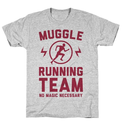Muggle Running Team - No Magic Necessary T-Shirt