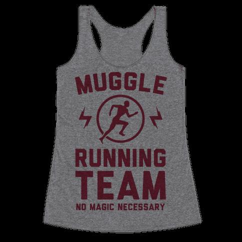 Muggle Running Team - No Magic Necessary Racerback Tank Top