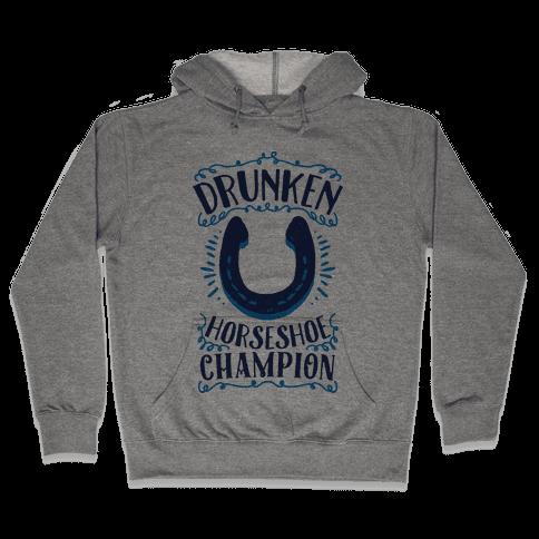 Drunken Horseshoe Champion Hooded Sweatshirt