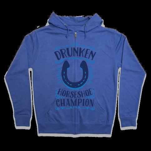 Drunken Horseshoe Champion Zip Hoodie