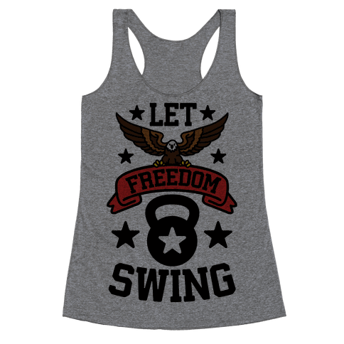 Let Freedom Swing Racerback Tank Top
