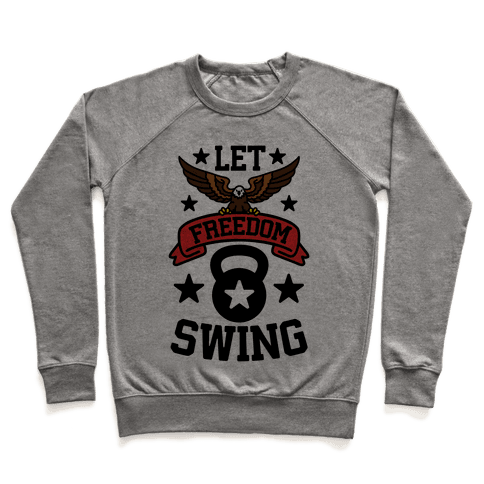 Let Freedom Swing Pullover