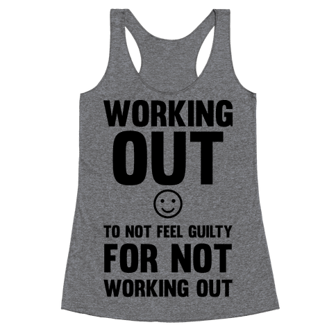 Working Out To Not Feel Guilty