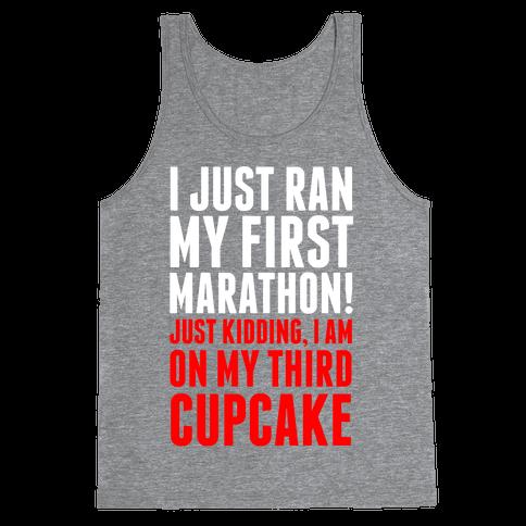 I Just Ran my First Marathon.... Tank Top