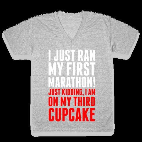 I Just Ran my First Marathon.... V-Neck Tee Shirt