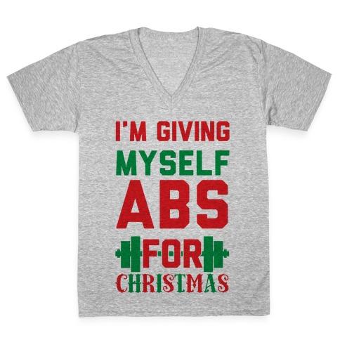 I'm Giving Myself Abs For Christmas V-Neck Tee Shirt