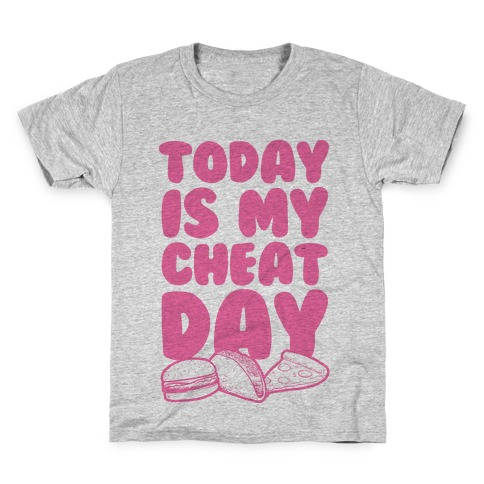 Today is my Cheat Day (Pink) Kids T-Shirt