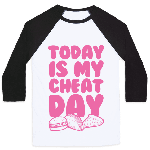 Today is my Cheat Day (Pink) Baseball Tee