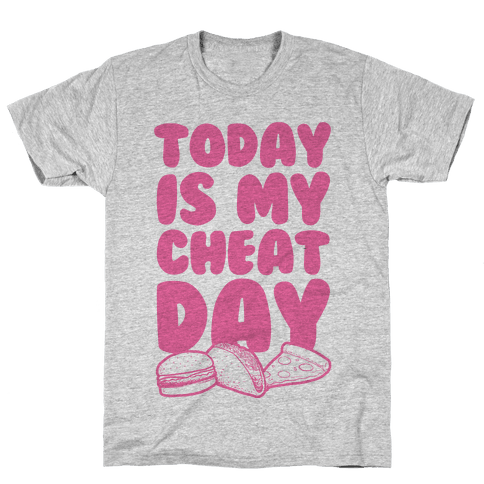 Today is my Cheat Day (Pink) Mens T-Shirt