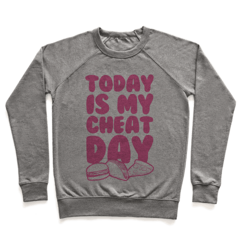 Today is my Cheat Day (Pink) Pullover