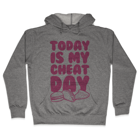 Today is my Cheat Day (Pink) Hooded Sweatshirt