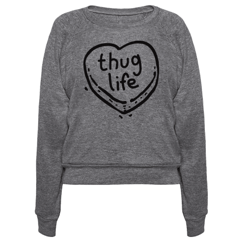 human thug life candy heart clothing pullover. Black Bedroom Furniture Sets. Home Design Ideas