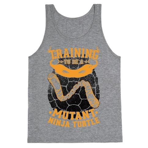 Training To Be A Mutant Ninja Turtle Tank Top